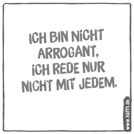 6 arrogante und eingebildete Sprüche · Häfft.de