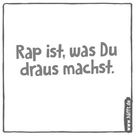 Die besten rap sprüche