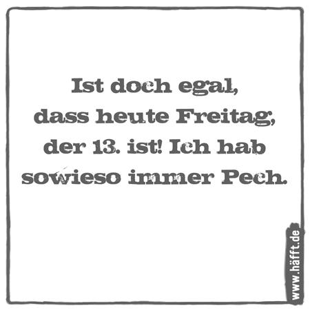 Die besten Sprüche zu Freitag, dem 13. · Häfft.de