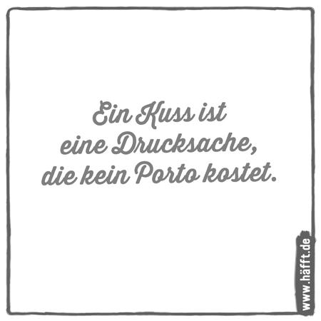 Küssen sprüche Kuss /