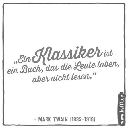 Die 15 Besten Zitate Von Mark Twain Häfft De