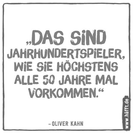 Oliver Kahn Sprüche