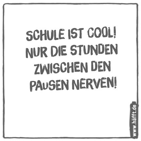8 Sprüche über Schule · Häfft.de