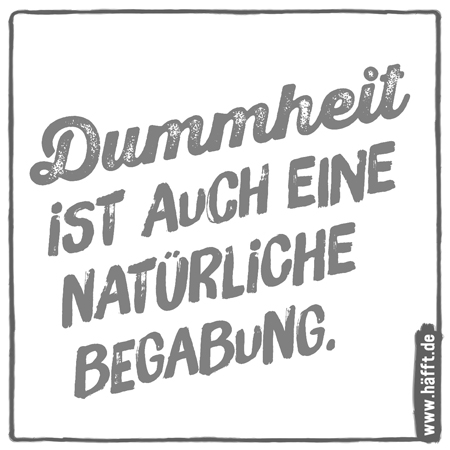 dummheit sprüche 7 häfftige Sprüche über Dummheit · Häfft.de dummheit sprüche