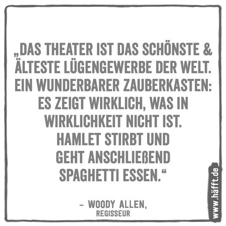 Die 10 Häfftigsten Woody Allen Zitate · Häfft.de